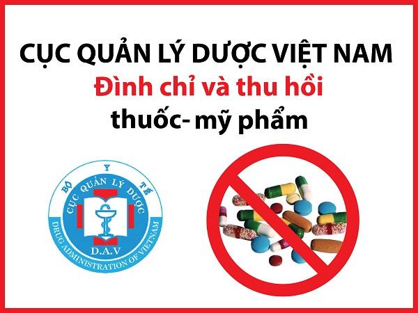 Cục quản lý dược Việt Nam thu hồi thuốc và mỹ phẩm